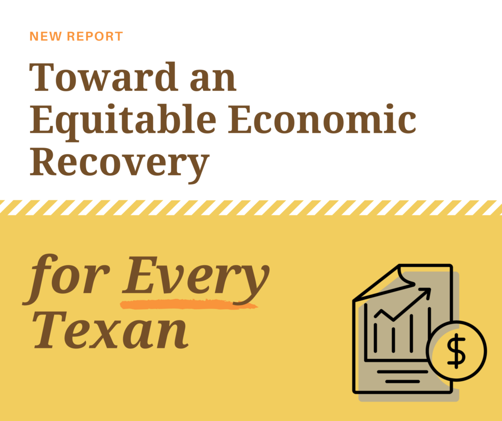 Toward an Equitable Economic Recovery for Every Texan
